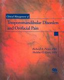 Clinical Management of Temporomandibular Disorders and Orofacial Pain Book