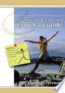 The Spiritual Emotional Coach S Guide