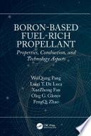 Boron Based Fuel Rich Propellant