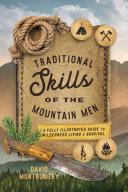Traditional Skills of the Mountain Men [Pdf/ePub] eBook