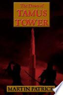 The Dawn of Tamus Tower