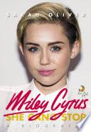 Miley Cyrus: a biografia