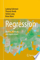 """Regression: Models, Methods and Applications"" by Ludwig Fahrmeir, Thomas Kneib, Stefan Lang, Brian Marx"