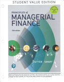 Principles of Managerial Finance  Student Value Edition