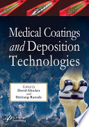 Medical Coatings and Deposition Technologies Book