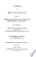 A Treatise on Metallurgy