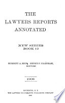 The Lawyers Reports Annotated