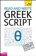 Read and Write Greek Script  A Teach Yourself Guide