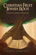 Christian Fruit--Jewish Root