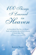 100 Things I Learned in Heaven