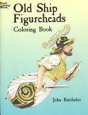Old Ship Figureheads Coloring Book