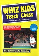 Whiz Kids Teach Chess