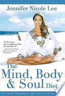 The Mind, Body, & Soul Diet