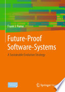 Future Proof Software Systems