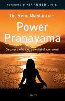 Power Pranayama: The Key to Body-Mind Management