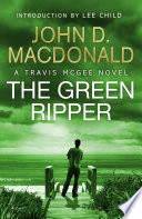 The Green Ripper  Introduction by Lee Child
