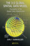 The 3-D Global Spatial Data Model