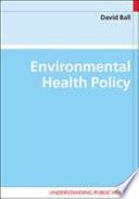 Environmental Health Policy