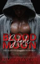 Slade Blood Moon Pdf/ePub eBook