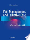 """Pain Management and Palliative Care: A Comprehensive Guide"" by Kimberly A. Sackheim"