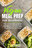 Vegan Meal Prep for Beginners