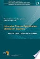 Innovative Process Optimization Methods In Logistics Book PDF