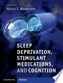 Sleep Deprivation  Stimulant Medications  and Cognition