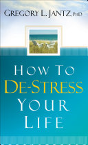 How to De Stress Your Life