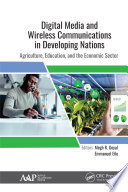 Digital Media and Wireless Communications in Developing Nations