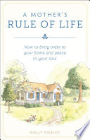 A Mother S Rule Of Life Book PDF