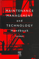 The Maintenance Management and Technology Handbook