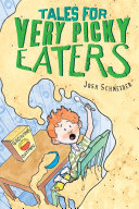 Tales for Very Picky Eaters [Pdf/ePub] eBook