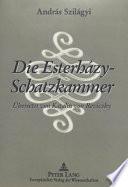 Die Esterházy-Schatzkammer