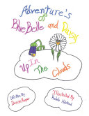 Adventures of Blue Belle and Daisy ebook
