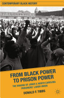 From Black Power to Prison Power