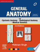 General Anatomy with Systemic Anatomy  Radiological Anatomy  Medical Genetics  3rd Updated Edition  eBook