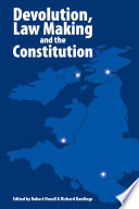 Devolution  Law Making and the Constitution