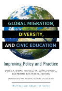 Global Migration  Diversity  and Civic Education