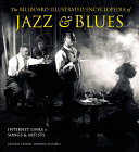 The Billboard Illustrated Encyclopedia of Jazz   Blues