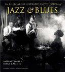 The Billboard Illustrated Encyclopedia Of Jazz Blues