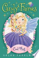 Candy Fairies  4 Cool Mint Book PDF