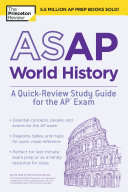 ASAP World History: A Quick-Review Study Guide for the AP Exam