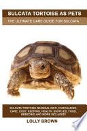 Sulcata Tortoise as Pets