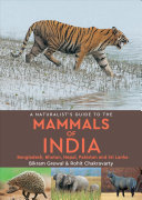 A Naturalist s Guide to the Mammals of India