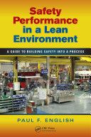 Safety Performance in a Lean Environment