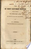 Cours de droit coutumier français dans ses rapports avec notre droit actuel