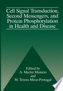 Cell Signal Transduction  Second Messengers  and Protein Phosphorylation in Health and Disease