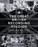 The Great British Recording Studios