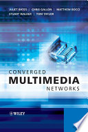 Converged Multimedia Networks