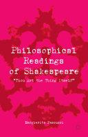 Philosophical Readings of Shakespeare